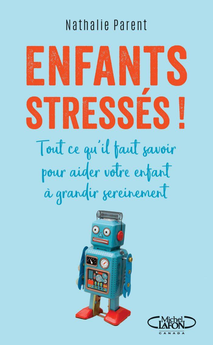 Livre enfants stressés - Nathalie Parent Psychologue